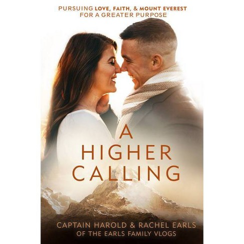 A Higher Calling - by  Harold Earls & Rachel Earls (Hardcover) - image 1 of 1