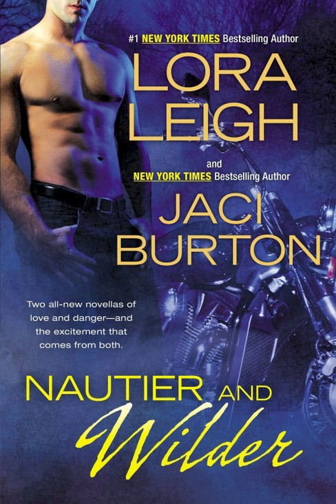 Nautier and Wilder (Paperback) (Lora Leigh & Jaci Burton) - image 1 of 1