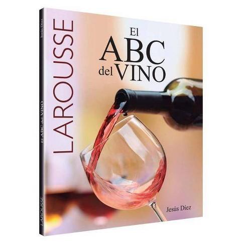 El ABC del Vino - by  Jesus Diez (Paperback) - image 1 of 1