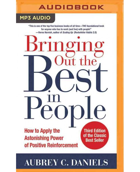 Bringing Out the Best in People : How to Apply the Astonishing Power of Positive Reinforcement (MP3-CD) - image 1 of 1