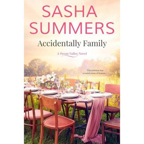 Accidentally Family - by  Sasha Summers (Paperback) - image 1 of 1