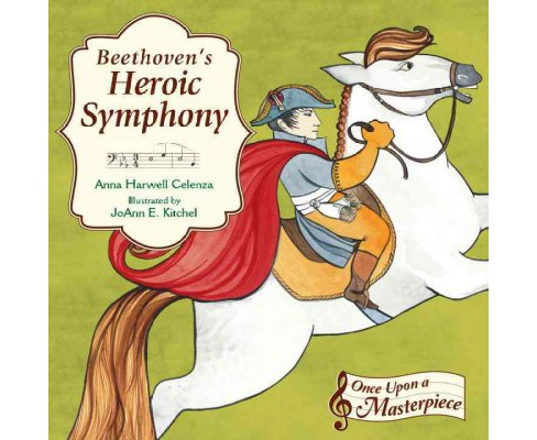 Beethoven's Heroic Symphony (School And Library) (Anna Harwell Celenza) - image 1 of 1