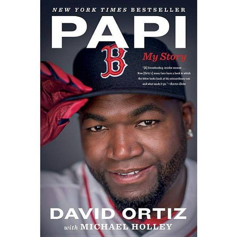 Papi - by  David Ortiz & Michael Holley (Paperback) - image 1 of 1