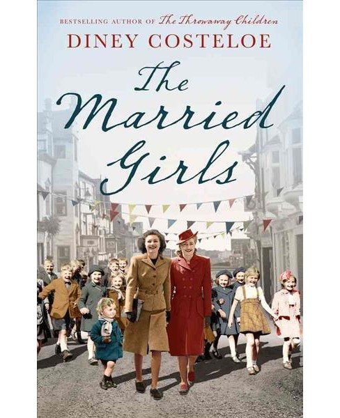 Married Girls (Hardcover) (Diney Costeloe) - image 1 of 1