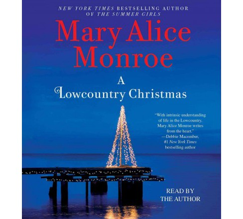 Lowcountry Christmas (Unabridged) (CD/Spoken Word) (Mary Alice Monroe) - image 1 of 1