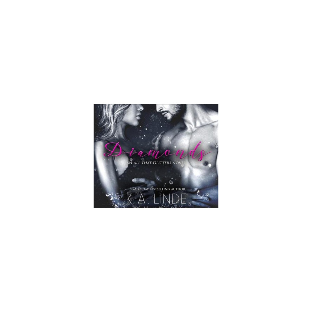 Diamonds - Unabridged (All That Glitters) by K. A. Linde (CD/Spoken Word)