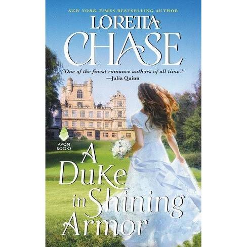 Duke in Shining Armor -  (Difficult Dukes) by Loretta Lynda Chase (Paperback) - image 1 of 1