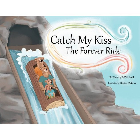 Catch My Kiss - by  Kimberly Divita Smith (Paperback) - image 1 of 1