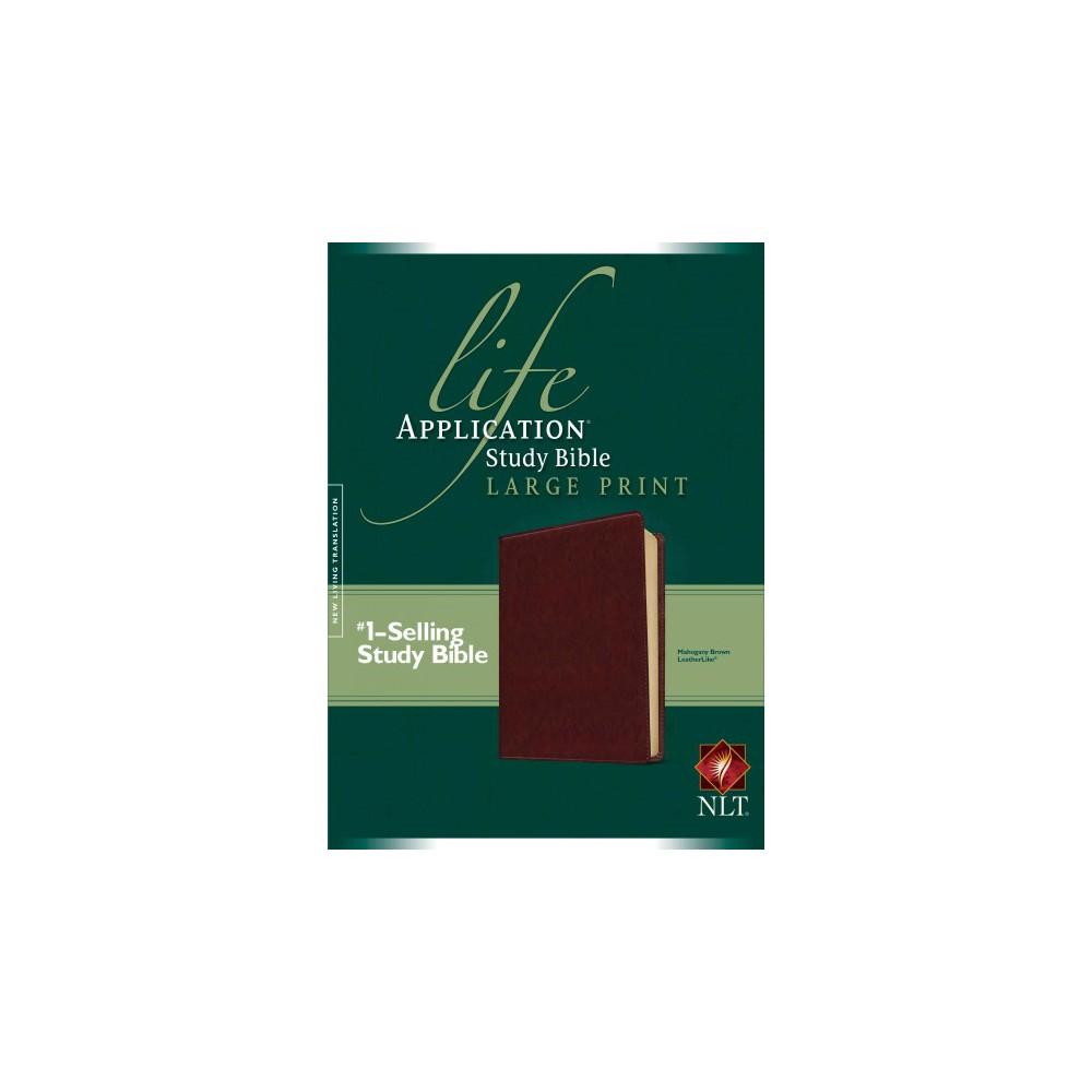 Life Application Study Bible : New Living Translation Mahogany Brown LeatherLike (Paperback)