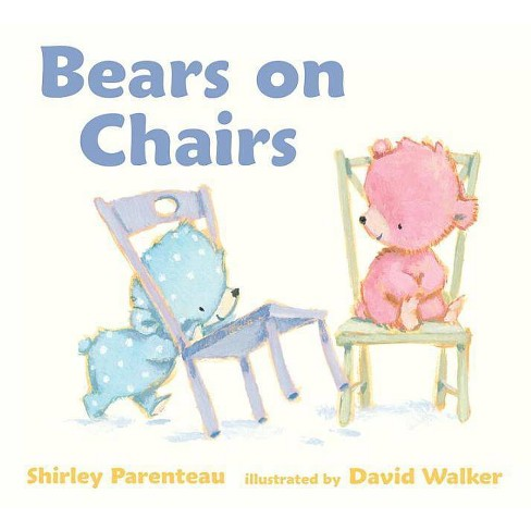 Bears on Chairs - by  Shirley Parenteau (Board_book) - image 1 of 1