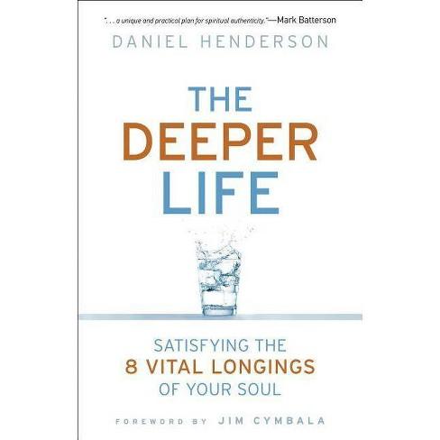 Deeper Life - by  Daniel Henderson & Brenda Brown (Paperback) - image 1 of 1