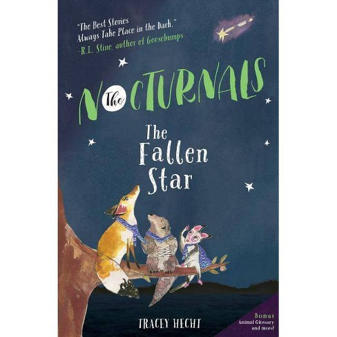 The Fallen Star - (Nocturnals) by  Tracey Hecht (Paperback) - image 1 of 1