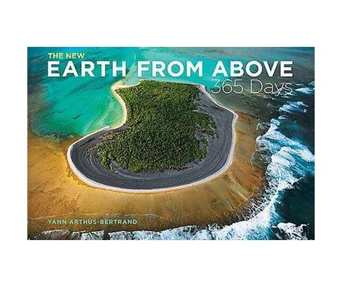 New Earth from Above : 365 Days (Revised / Updated) (Hardcover) - image 1 of 1