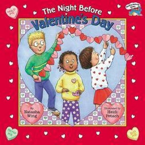 The Night Before Valentine's Day ( The Night Before) (Paperback) by Natasha Wing - image 1 of 1
