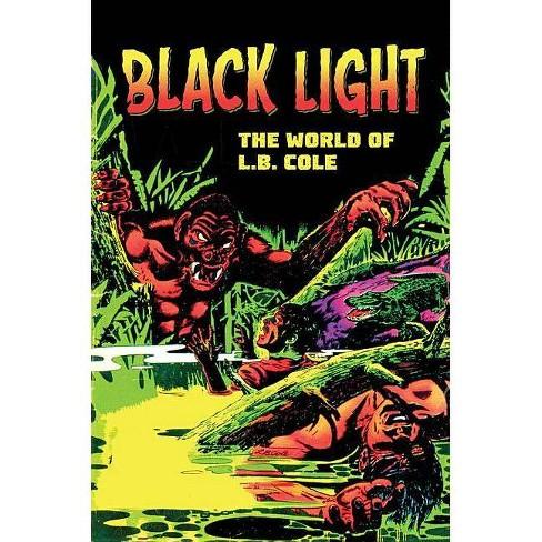 Black Light - by  L B Cole (Paperback) - image 1 of 1