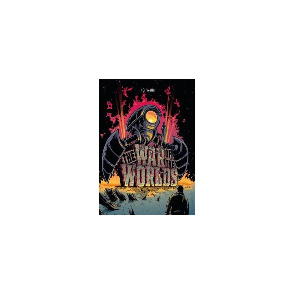 War of the Worlds - by H. G. Wells (Hardcover)