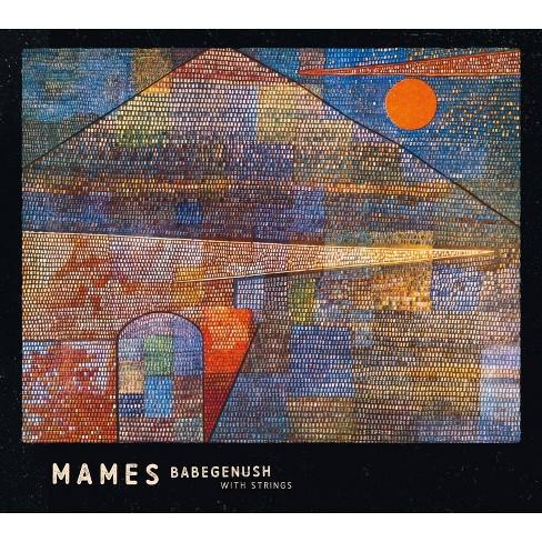 Mames Babegenush - Mames Babegenush with Strings (CD) - image 1 of 1