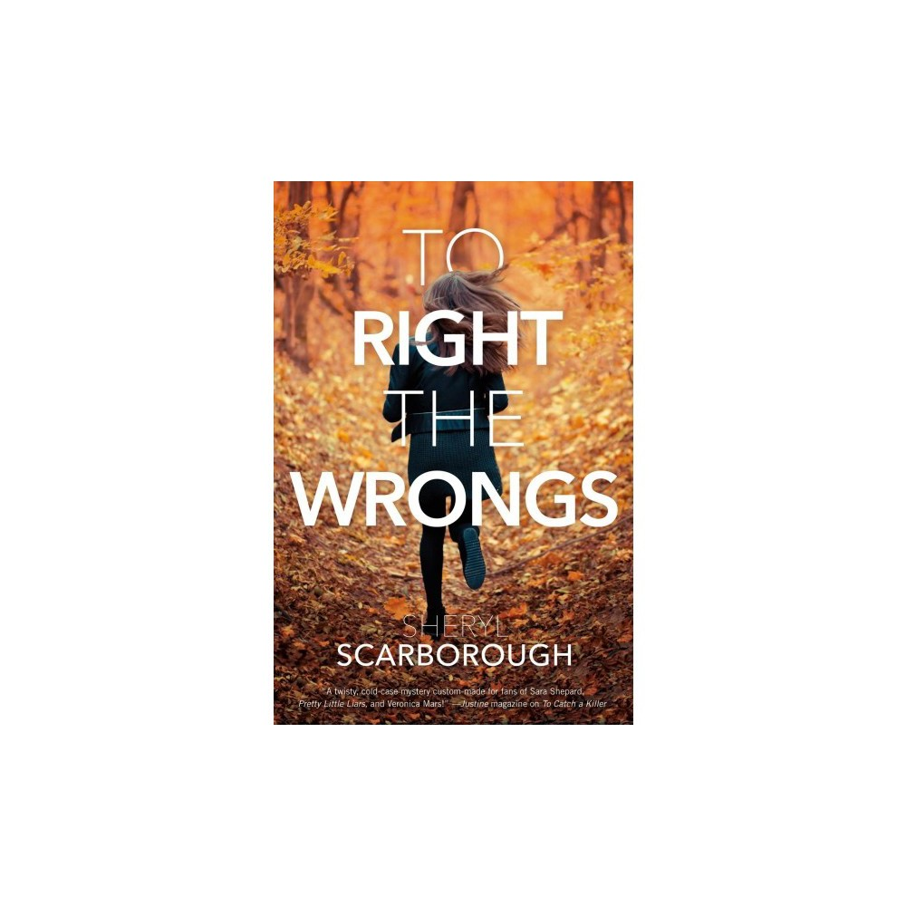 To Right the Wrongs - by Sheryl Scarborough (Paperback)