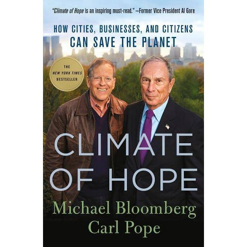 Climate of Hope - by  Michael Bloomberg & Carl Pope (Paperback) - image 1 of 1
