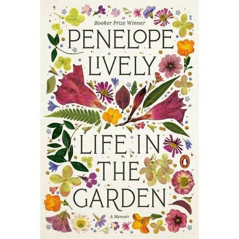 Life in the Garden - by  Lively (Paperback) - image 1 of 1