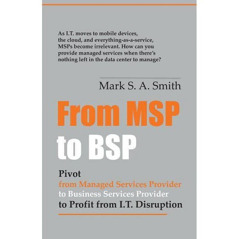 From Msp to Bsp - by  Mark Smith (Paperback) - image 1 of 1
