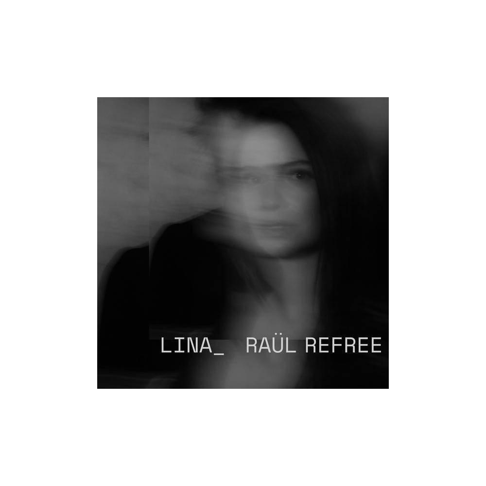 Lina Raul Refree Lina Raul Refree Cd
