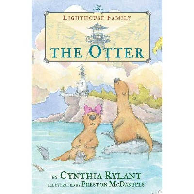 The Otter, 6 - (Lighthouse Family) by  Cynthia Rylant (Hardcover)