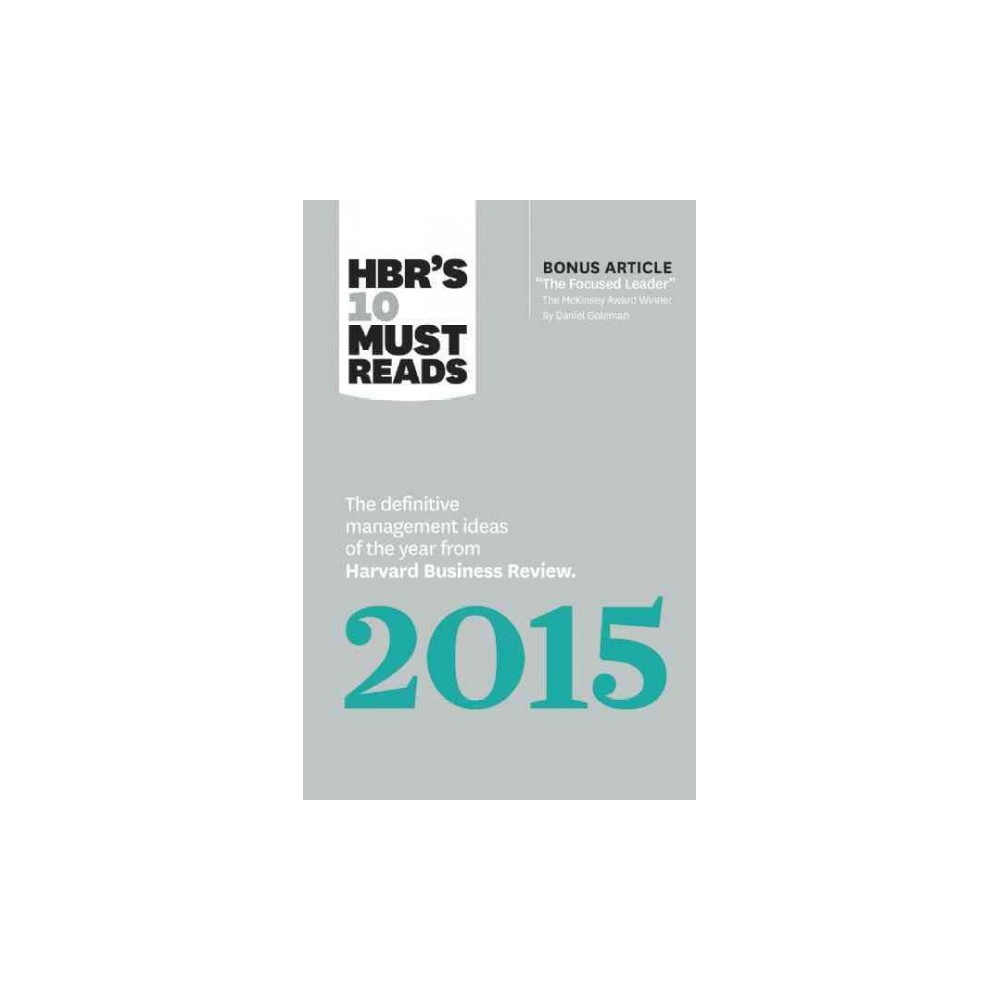 Hbr's 10 Must Reads 2015 ( HBR's 10 Must Reads) (Paperback)