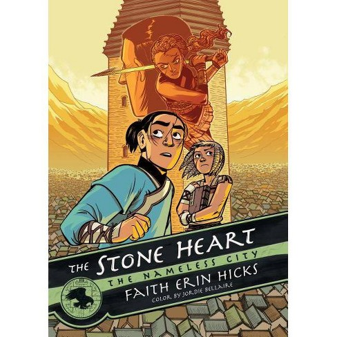 The Nameless City: The Stone Heart - by  Faith Erin Hicks (Paperback) - image 1 of 1