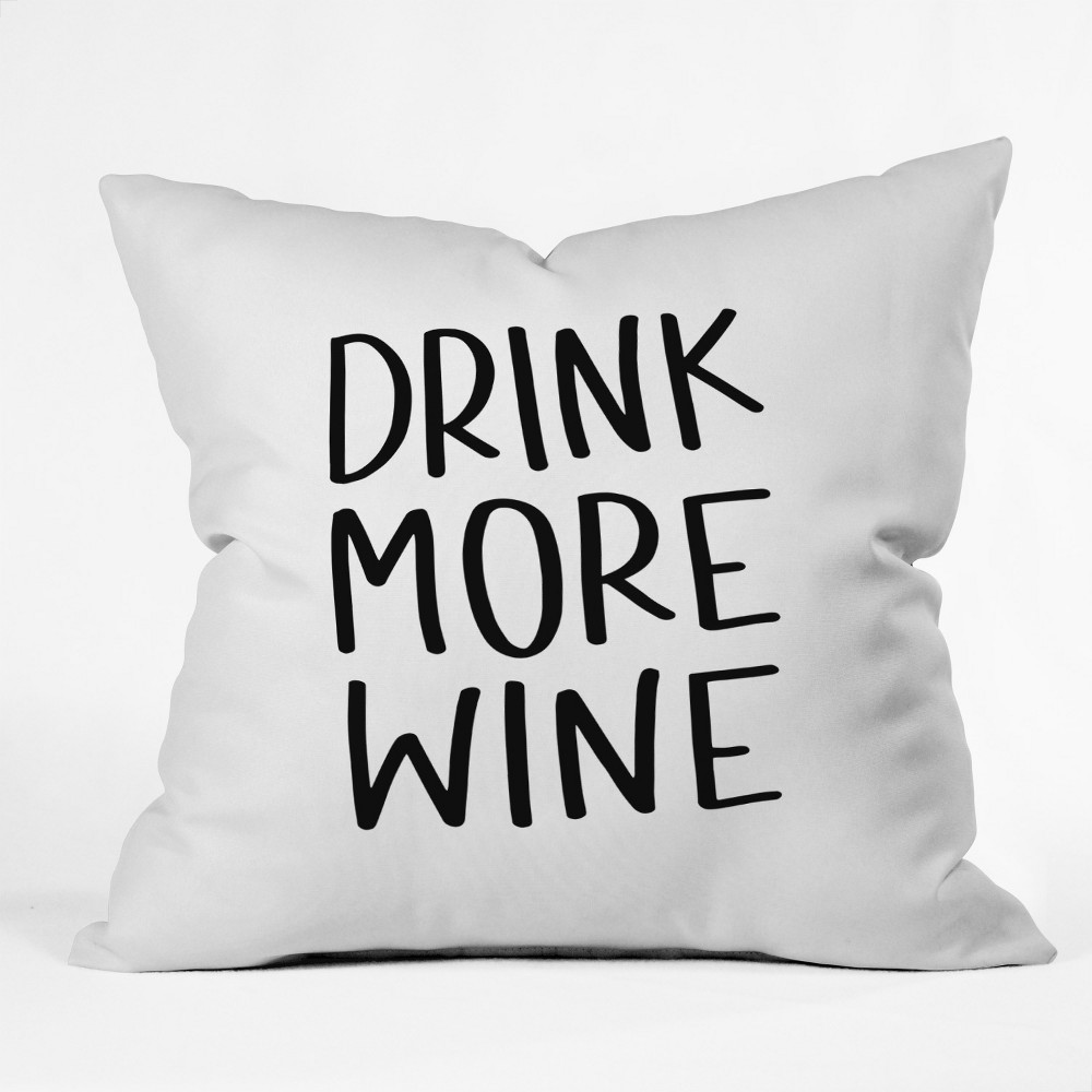 Chelcey Tate Drink More Wine Square Throw Pillow Black/White - Deny Designs