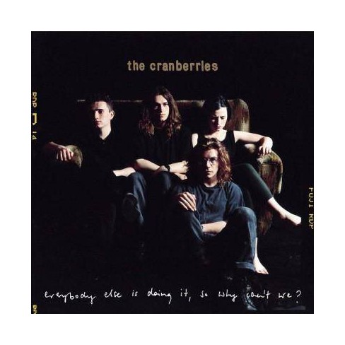 Cranberries - Everybody Else Is Doing It, So Why Can't We (CD) - image 1 of 1