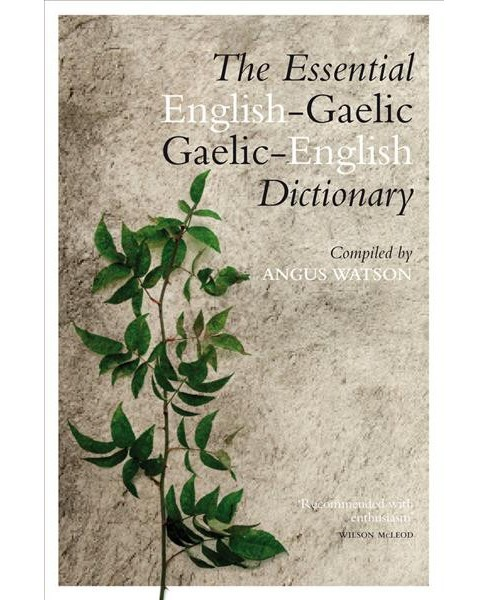 Essential Gaelic-English, English-Gaelic Dictionary (Bilingual) (Paperback) - image 1 of 1