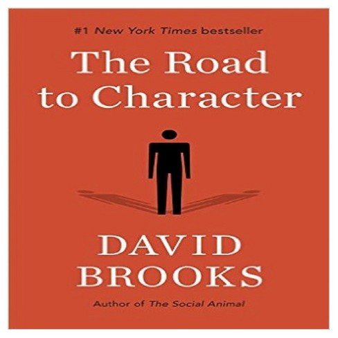 The Road to Character (Hardcover) by David Brooks - image 1 of 1