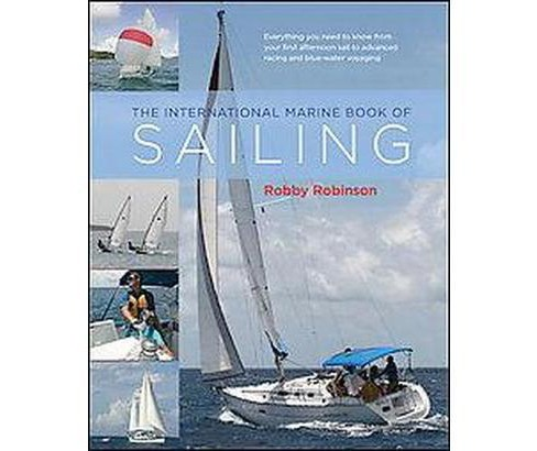 International Marine Book of Sailing (Hardcover) (Robby Robinson) - image 1 of 1