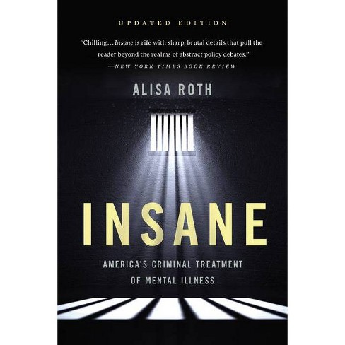 Insane - by  Alisa Roth (Paperback) - image 1 of 1