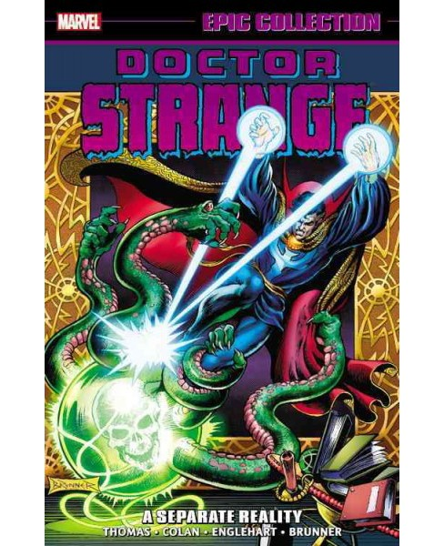 Epic Collection Doctor Strange 3 : A Separate Reality (Paperback) (Roy Thomas & Steve Englehart & - image 1 of 1