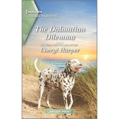 The Dalmatian Dilemma - (Veterans' Road) Large Print by  Cheryl Harper (Paperback)