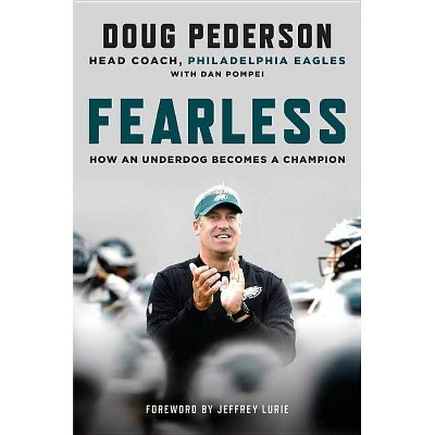 Fearless - by  Doug Pederson (Hardcover)