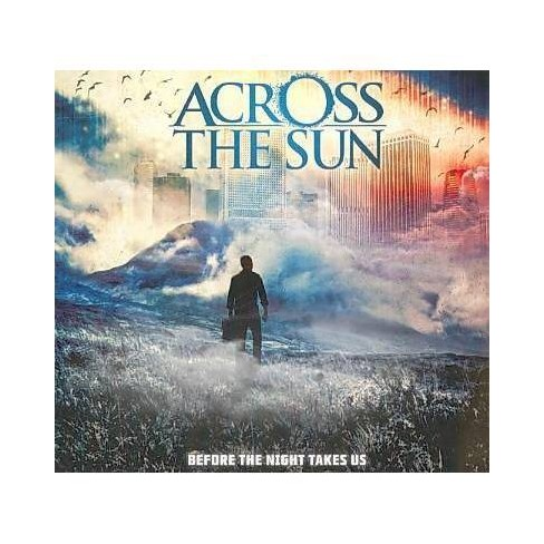 Across The Sun - Before The Night Takes Us (CD) - image 1 of 1