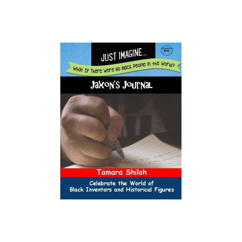 Jaxon S Journal Book One By Tamara Shiloh Paperback