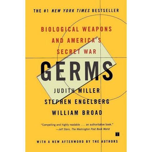 Germs - by  Judith Miller & William J Broad & Stephen Engelberg (Paperback) - image 1 of 1