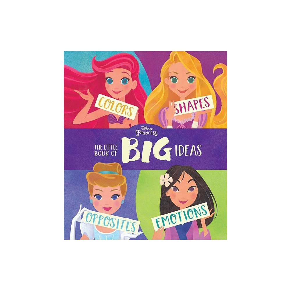 Disney Princess: The Little Book of Big Ideas - (Board_book)