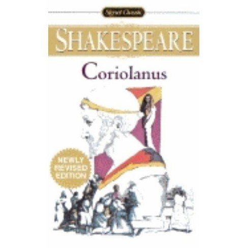 Coriolanus - (Signet Classic Shakespeare) 2 Edition by  William Shakespeare (Paperback) - image 1 of 1