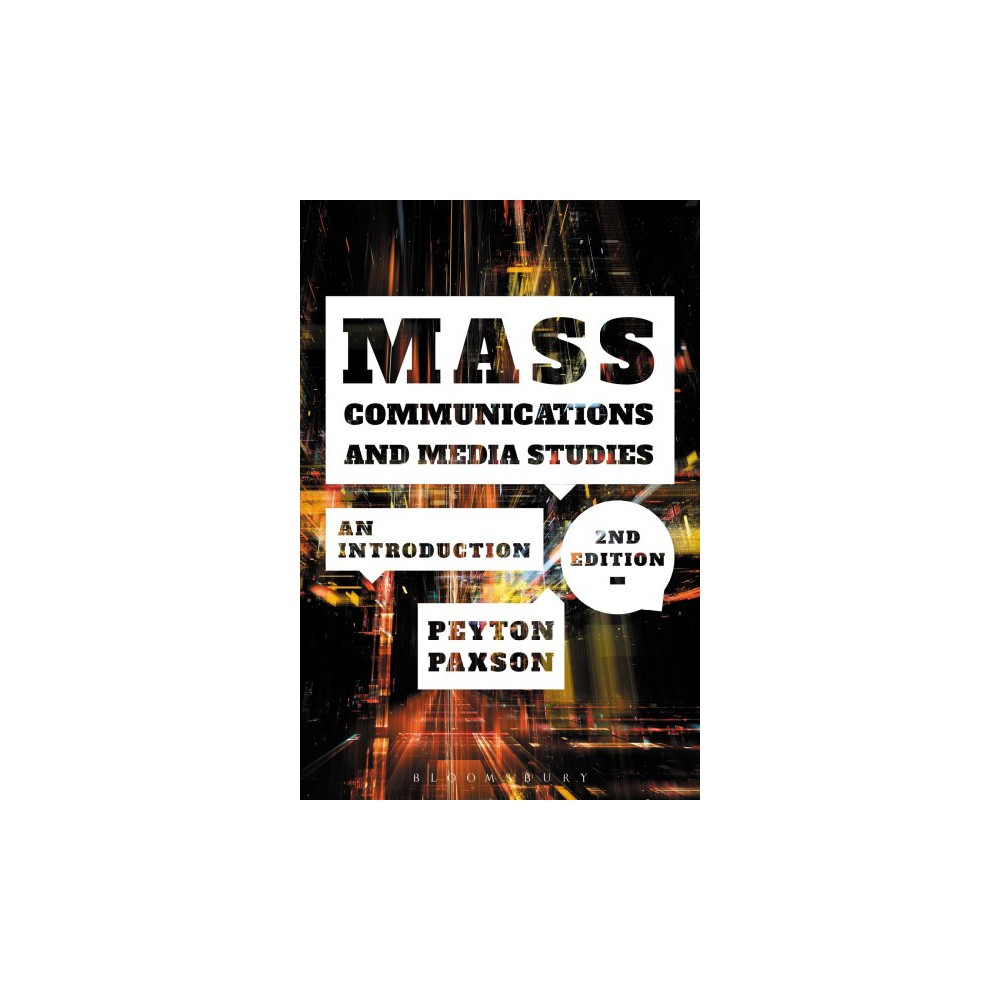 Mass Communications and Media Studies : An Introduction - 2 by Peyton Paxson (Paperback)