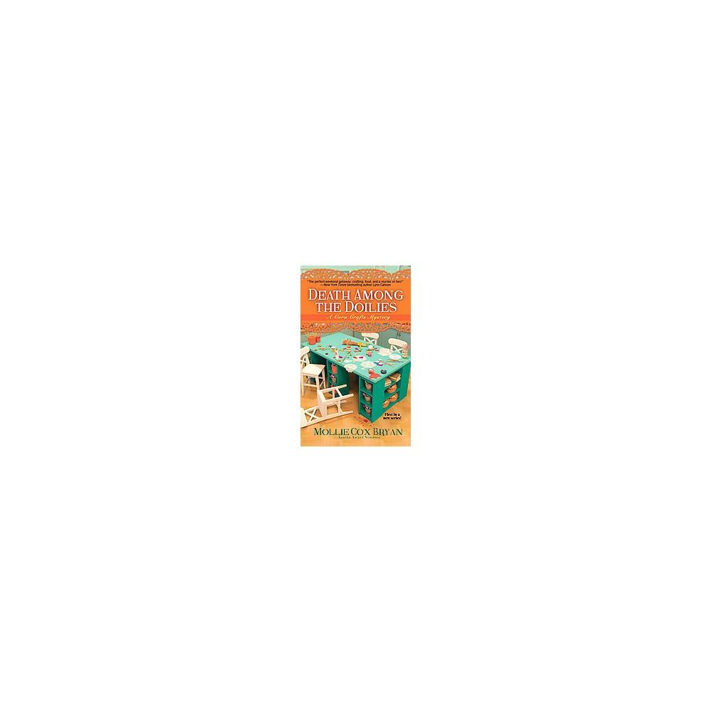 Death Among the Doilies (Paperback) (Mollie Cox Bryan)