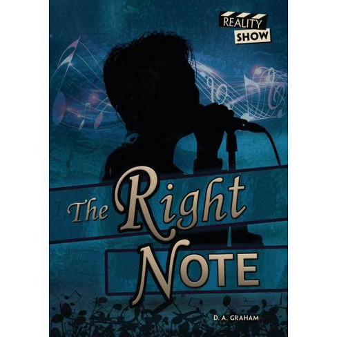 The Right Note - (Reality Show) by  D A Graham (Hardcover) - image 1 of 1