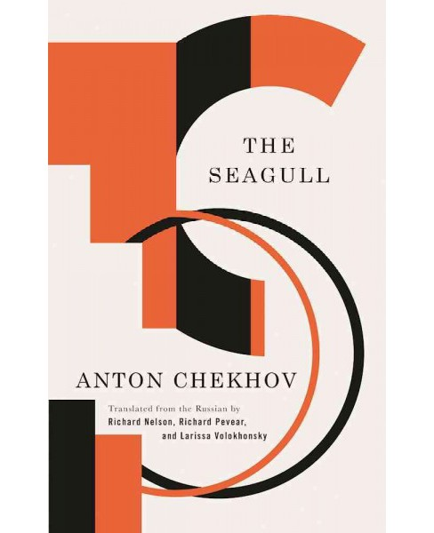 Seagull : A Comedy in Four Acts -  Reprint by Anton Pavlovich Chekhov (Paperback) - image 1 of 1