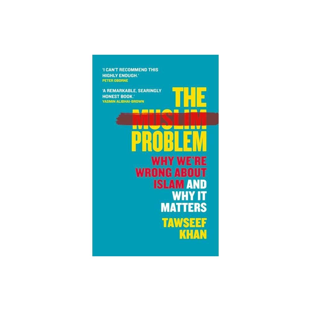 The Muslim Problem By Tawseef Khan Hardcover