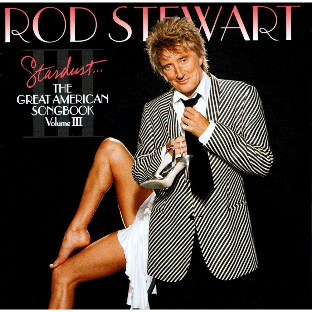 Rod Stewart - Stardust:Great American Songbook V3 (CD)