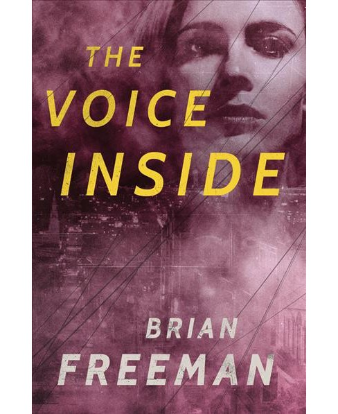 Voice Inside (Paperback) (Brian Freeman) - image 1 of 1